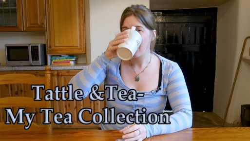 Tattle and Tea – My Tea Collection