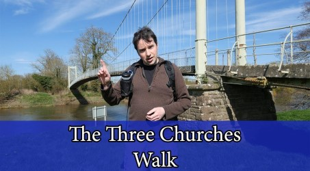 Three Churches Walk – Sellack, Hoarwithy, Kings Caple