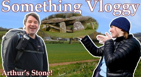 We Hike To Arthur's Stone – A Neolithic Burial Chamber