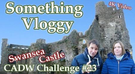 Swansea Castle – Small Ruin, Big Story – CADW Challenge #23
