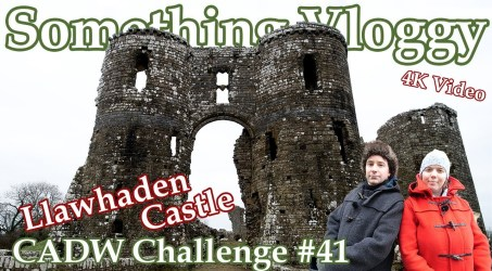 Llawhaden Castle – ♗ Bishop Takes Castle ♖ – CADW Challenge 41/130