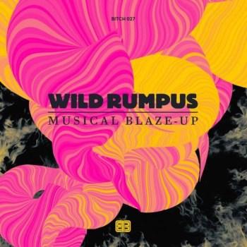 Wild Rumpus - Musical Blaze-Up-001
