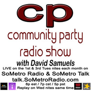 Community Party Radio Hosted by David Samuels with Mary Sanders Show 47 May 16 2017 – guests Janet Frazao-Conaci John Hollis