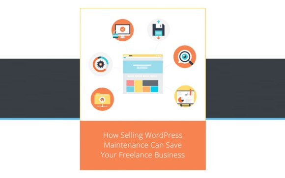 How-Selling-WordPress-Maintenance-Can-Save-Your-Freelance-Business