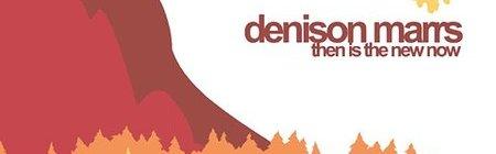 Denison Marrs: Then is The New Now (2002, Floodgate/Velvet Blue Music)