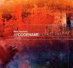 Bark_Psychosis_Codename_Dustsucker_cover