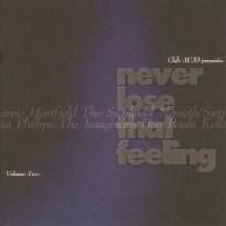 Never Lose that Loving Feeling Volume 2