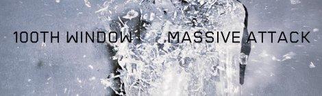 Massive Attack: 100th Window (Virgin, 2003)