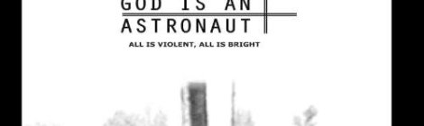 God is an Astronaut: All is Violent, All is Bright (Revive Records, 2004)