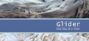 Glider: One Day at a Time (The Gaia Project, 2006)