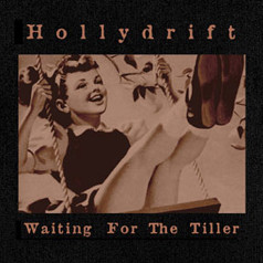 Hollydrift Waiting for the Tiller