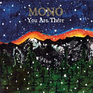 Mono Are You There