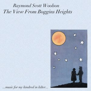 Raymond Scott Woolson The View From Boggins Heights