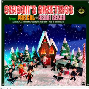 Season's Greetings from PASCAL and Asobi Seksu