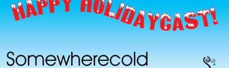 Somewherecold 2016 Holidaycast