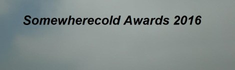 Somewherecold Awards 2016