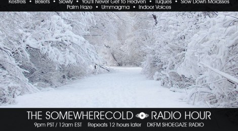 The Somewherecold Radio Hour Episode #5 - Canada