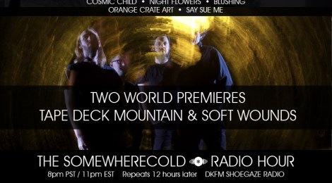 NOW STREAMING: The Somewherecold Radio Hour #19