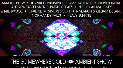 NOW STREAMING: The Somewherecold Ambient Hour #2