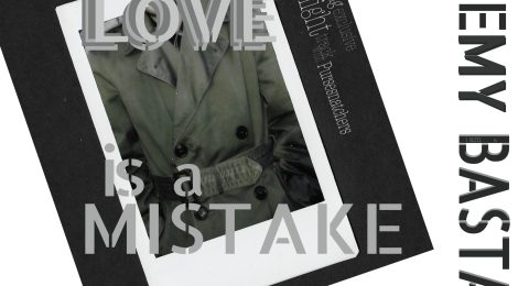 """OUT TODAY: Jeremy Bastard - """"Love is a Mistake (feat. Disolve)"""" Single"""
