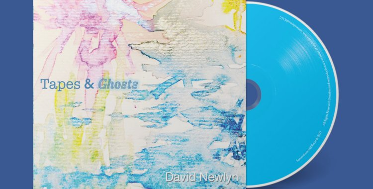 FOR PRE-ORDER - David Newlyn: Tapes and Ghosts on Limited CD Out April 30, 2021