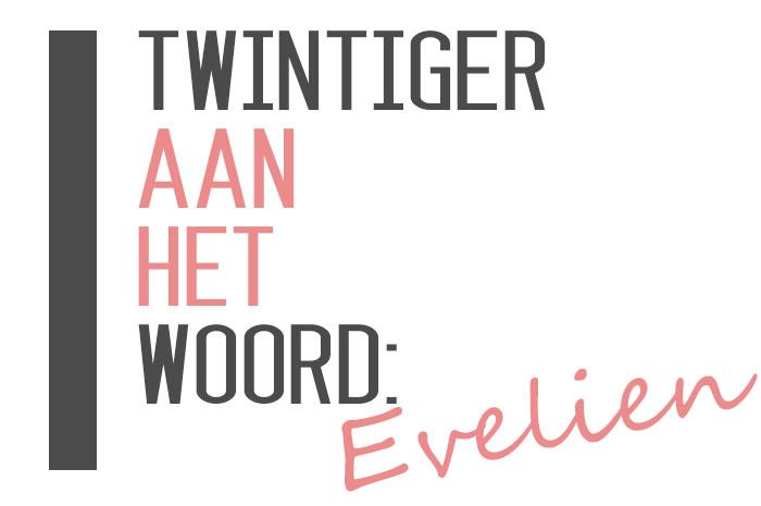Twintiger-Evelien