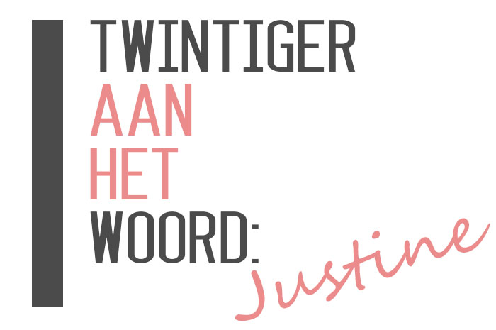 Twintiger-justine
