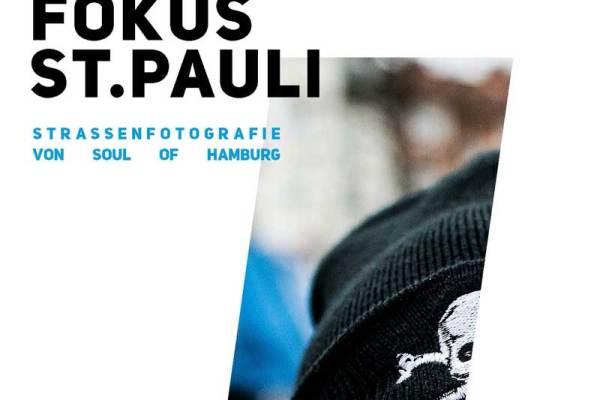 Fokus St. Pauli - Soul of Hamburg