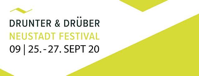 Neustadt Festival Drunter & Drüber
