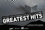 Greatest Hits 2017 Festival für zeitgenössische Musik
