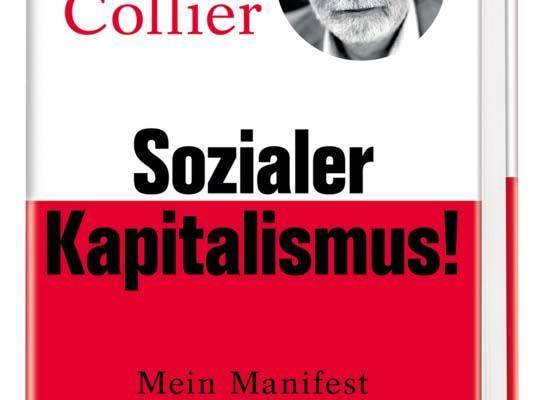 Cover: Sozialer Kapitalismus! Mein Manifest gegen den Zerfall unserer Gesellschaft