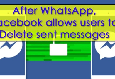 After WhatsApp , Now Facebook introduces 'unsend' Message.