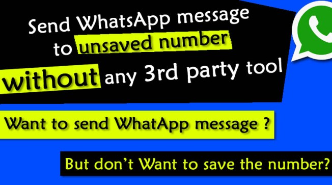 Send whatsApp message to unsaved number without any third party app