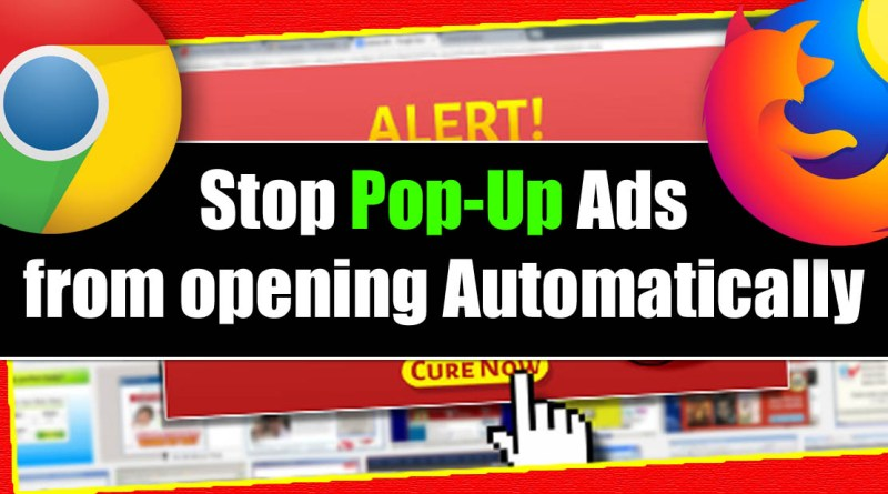 How To Stop Pop-Up Ads on Websites Chrome Firefox