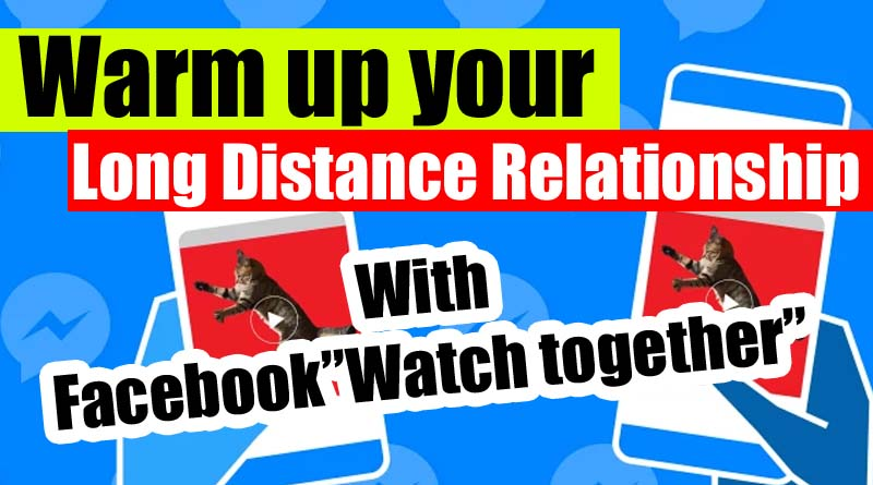 What is Facebook watch together