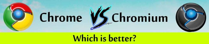 Chrome vs chromium which is better