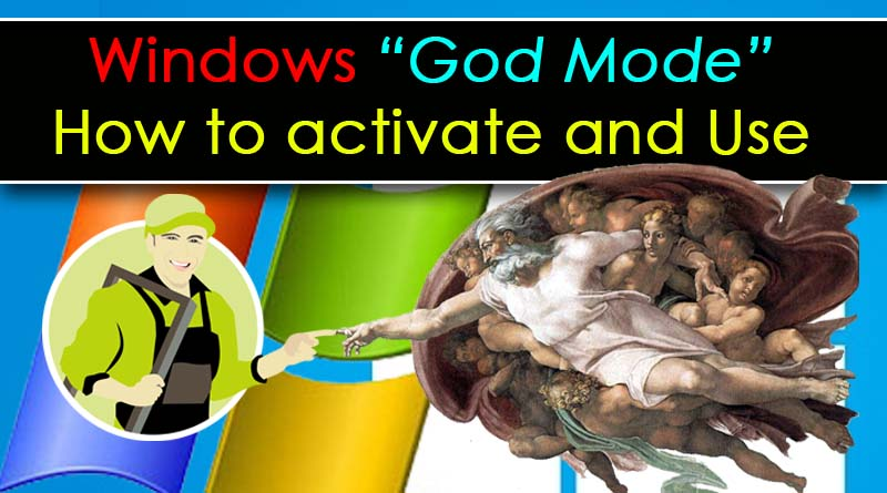 Know About Windows God Mode How to Activate and Use it