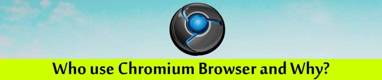 Use of Chromium Browser