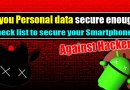 Smart Tip To Protect SmartPhone From Hackers