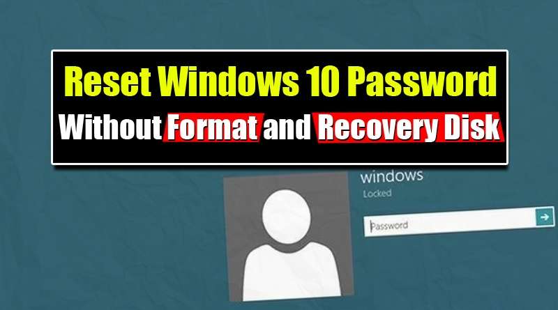 reset windows 10 password without disk