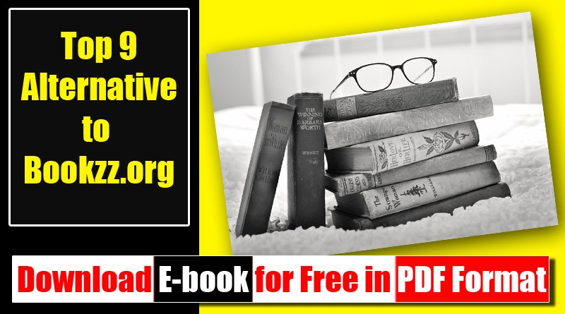 Best 9 Alternative to Bookzz org- Ebook Download Website