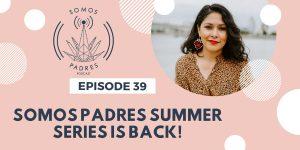 Episode 39: Summer Series 2019- Ep.1