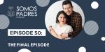 Episode 50: Final Episode