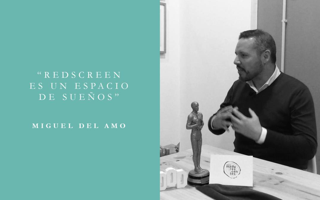 Entrevista a Miguel Del Amo en RedScreen