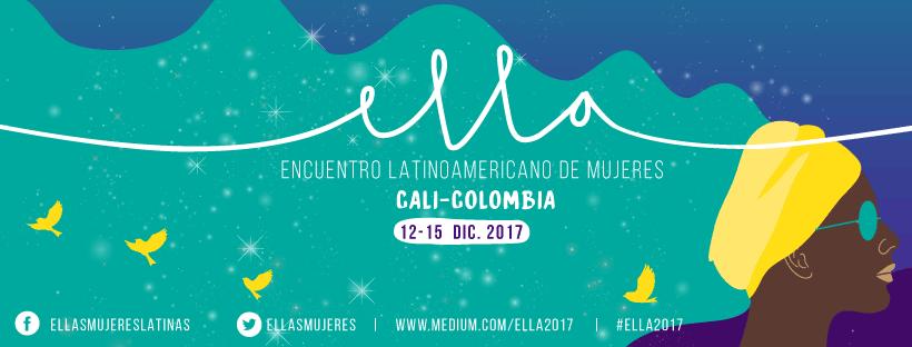 Encuentro Latinoamericano de Mujeres. Ella Cali-Colombia
