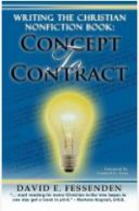 Writing the Christian Nonfiction Book: Concept to Contract by David Fessenden