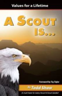 A Scout Is ... by Todd Shaw