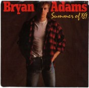 Summer of 69 - Bryan Adams