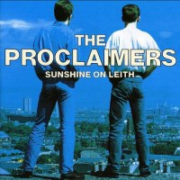 I'm Gonna Be (500 Miles) - The Proclaimers