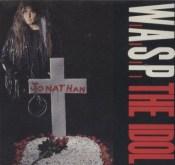 W.A.S.P. - The Idol Single